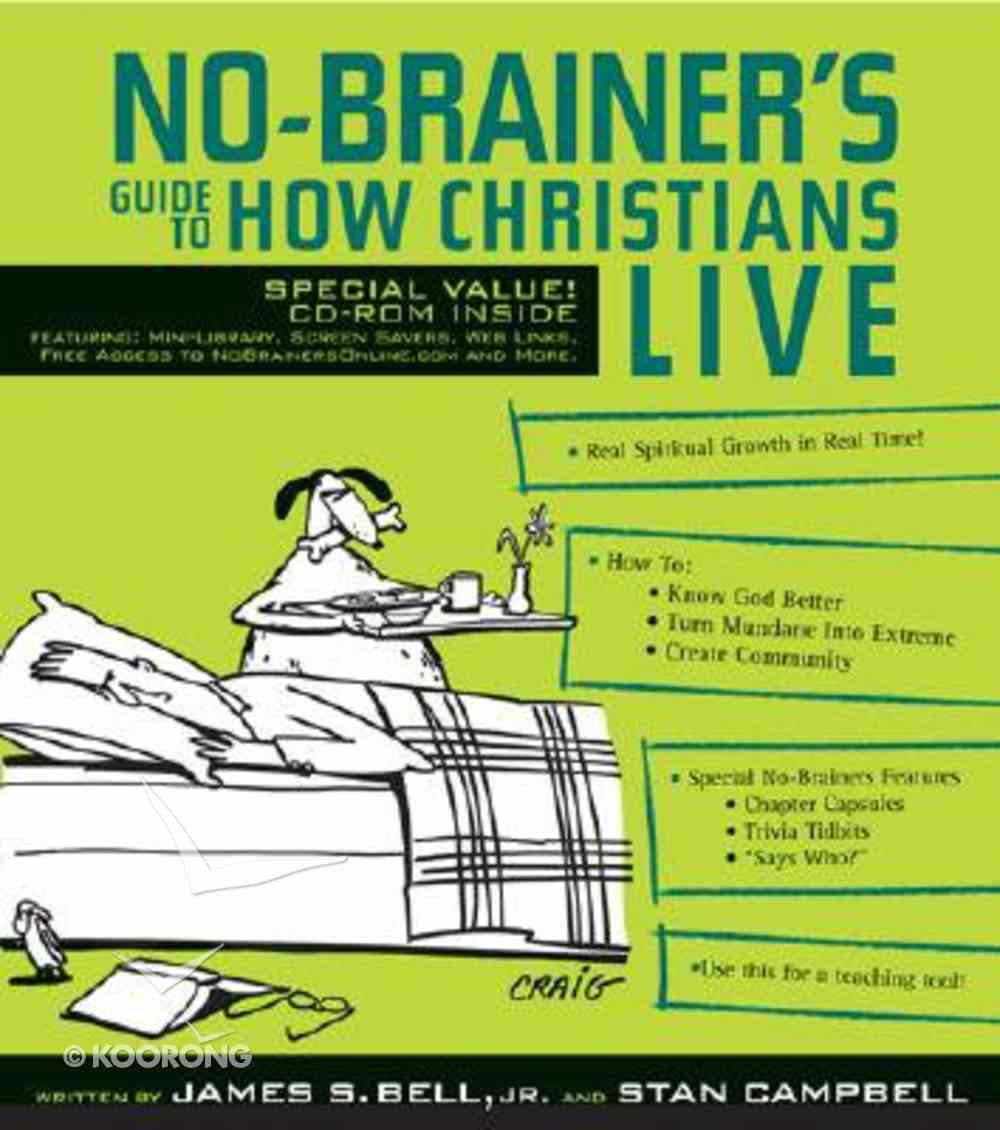 No-Brainer's Guide to How Christians Live (With Cdrom) Paperback