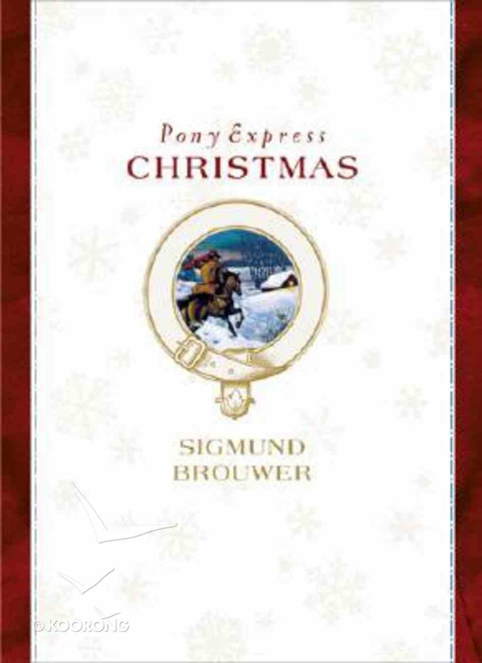 Pony Express Christmas Hardback