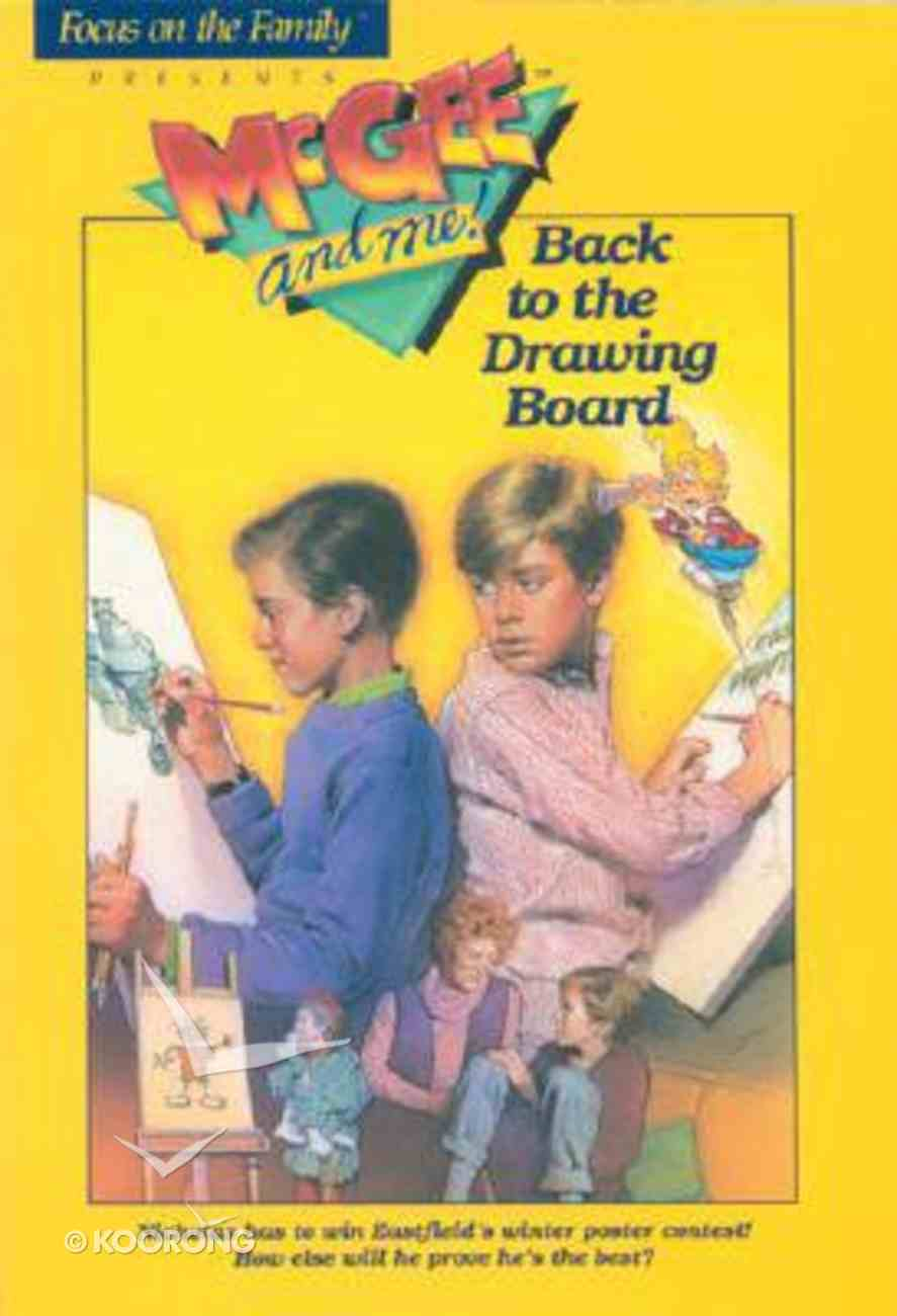 Back to the Drawing Board (#06 in Mcgee & Me Series) Paperback