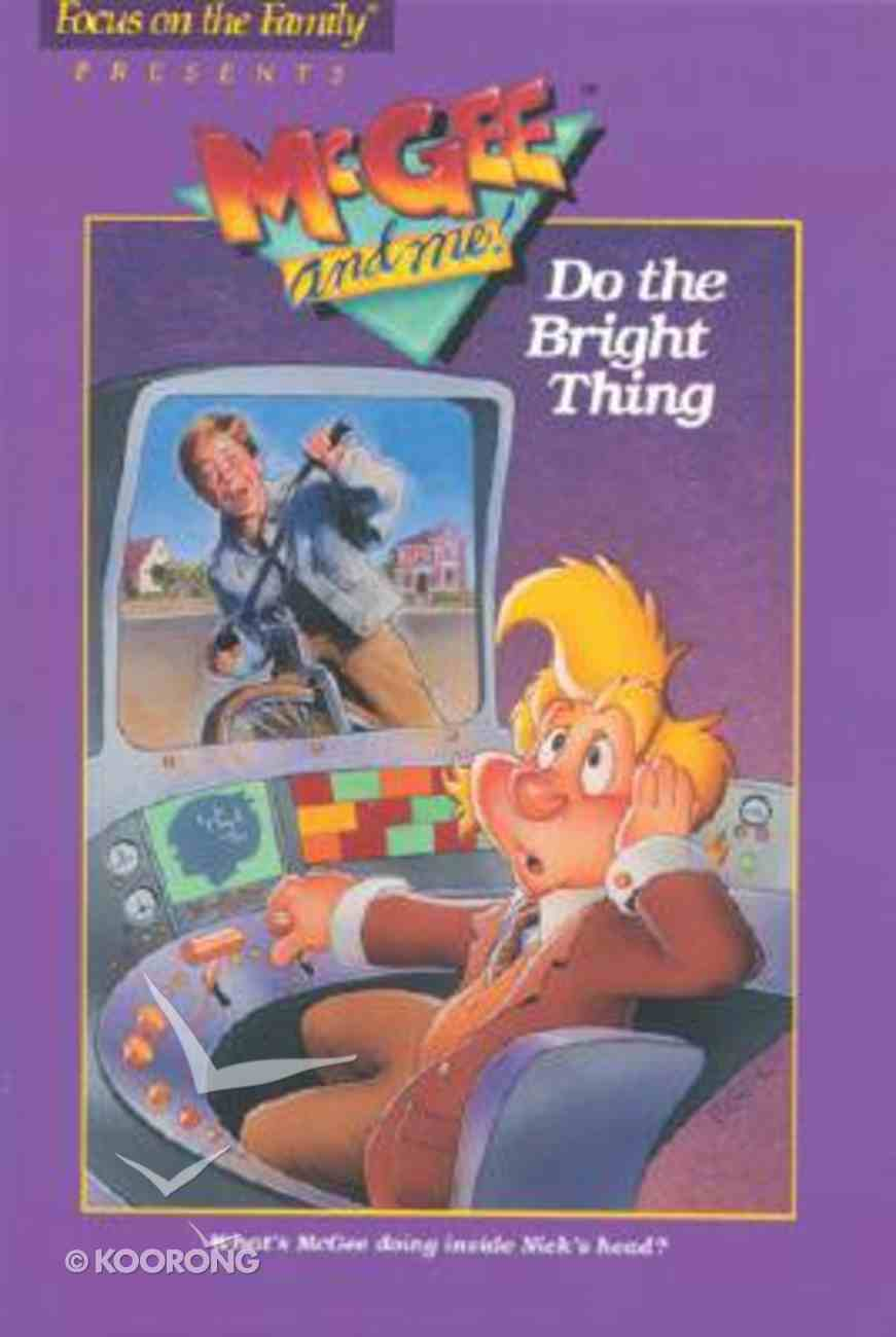 Do the Bright Thing (#07 in Mcgee & Me Series) Paperback