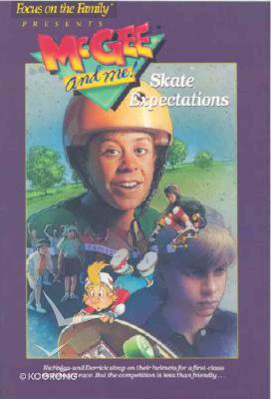Skate Expectations (#04 in Mcgee & Me Series) Paperback