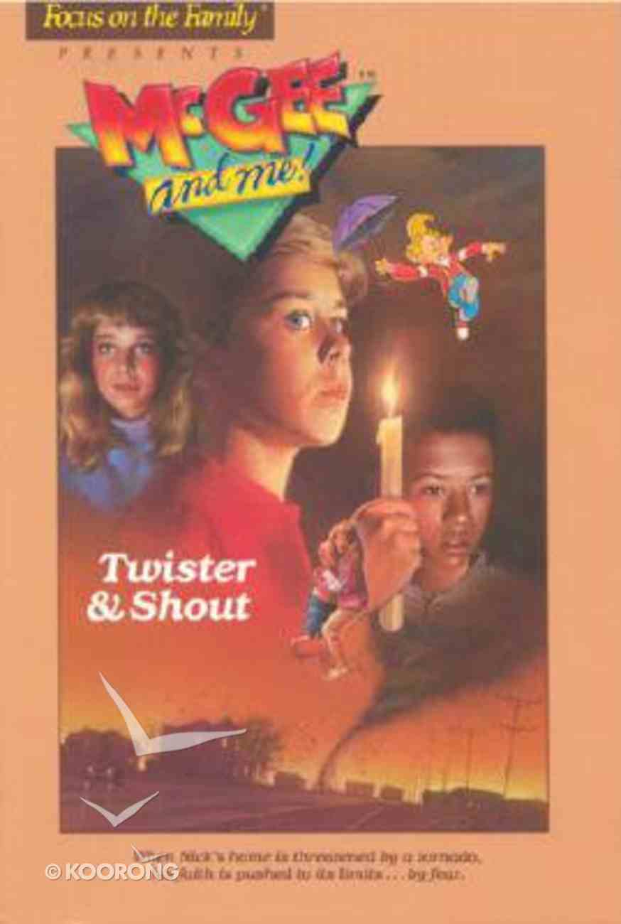 Twister & Shout (#05 in Mcgee & Me Series) Paperback
