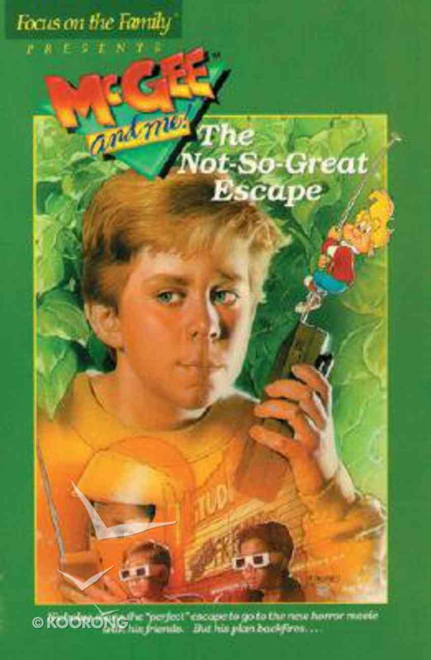 The Not So Great Escape (#03 in Mcgee & Me Series) Paperback