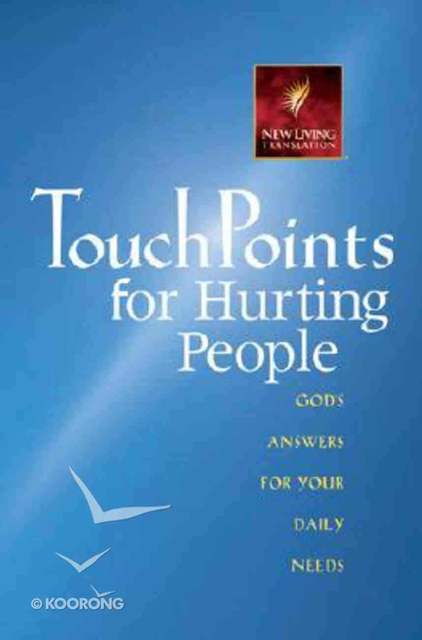 Touchpoints For Hurting People Paperback