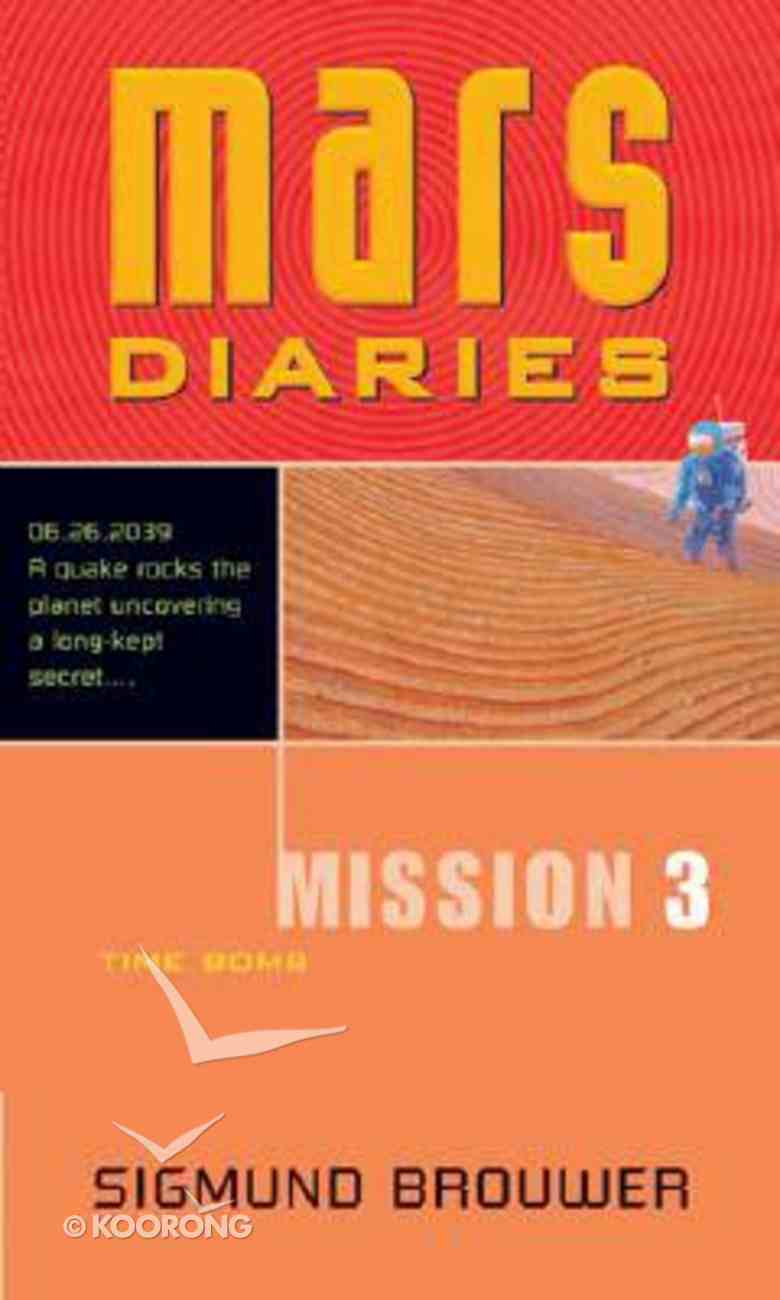 Time Bomb (#03 in Mars Diaries Mission Series) Paperback