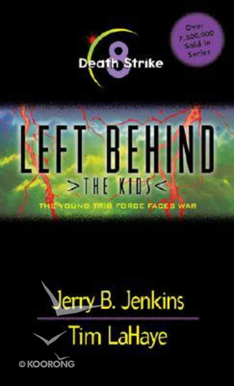 Death Strike (#08 in Left Behind The Kids Series) Paperback