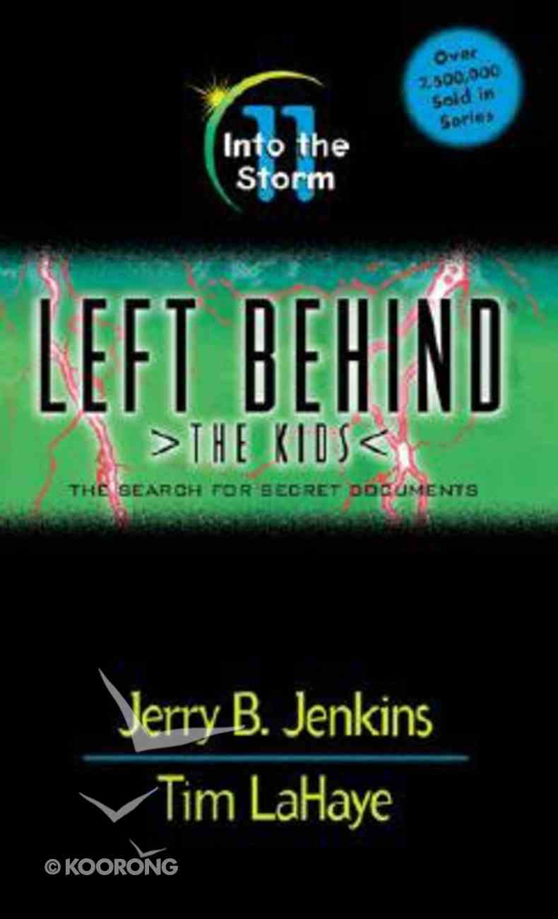 Into the Storm (#11 in Left Behind The Kids Series) Paperback