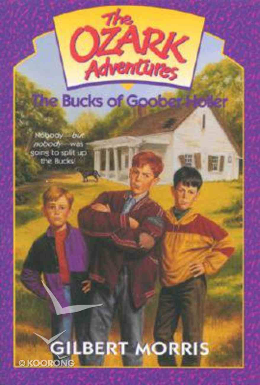 Bucks of Goober Holler (#01 in Ozark Adventures Series) Paperback