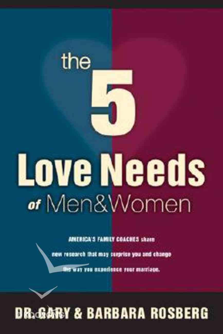 The 5 Love Needs of Men and Women Hardback