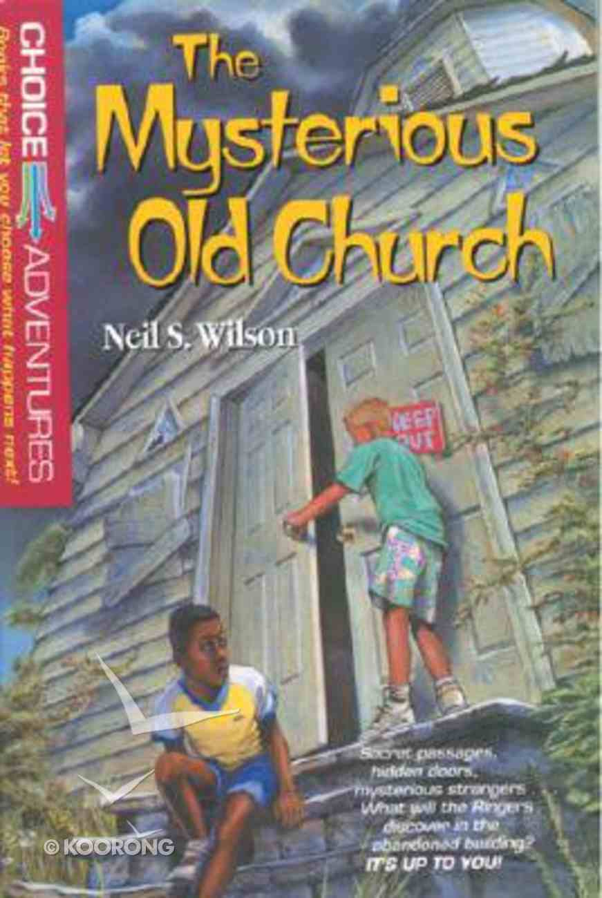 The Mysterious Old Church (#01 in Choice Adventures Series) Paperback
