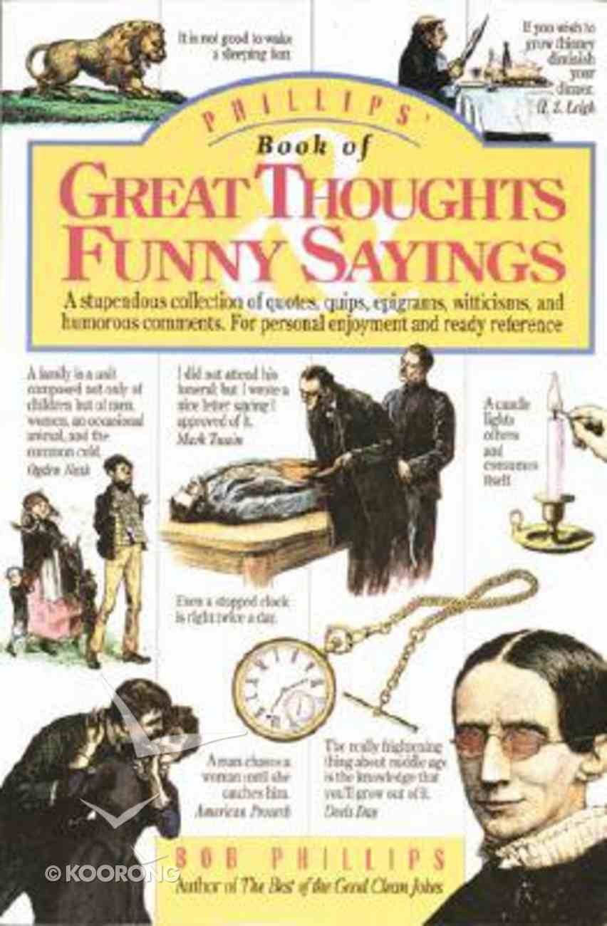 Great Thoughts and Funny Sayings Paperback