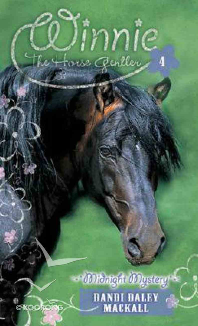 Midnight Mystery (#04 in Winnie The Horse Gentler Series) Mass Market