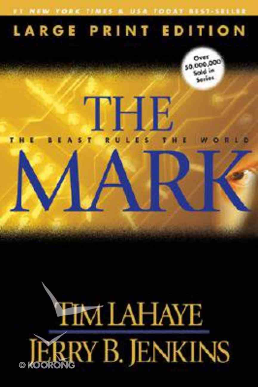 The Mark (Large Print) (#08 in Left Behind Series) Paperback