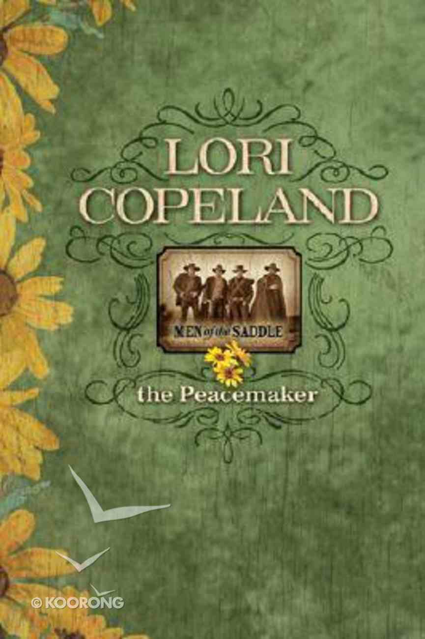 The Peacemaker (#01 in Men Of The Saddle Series) Paperback