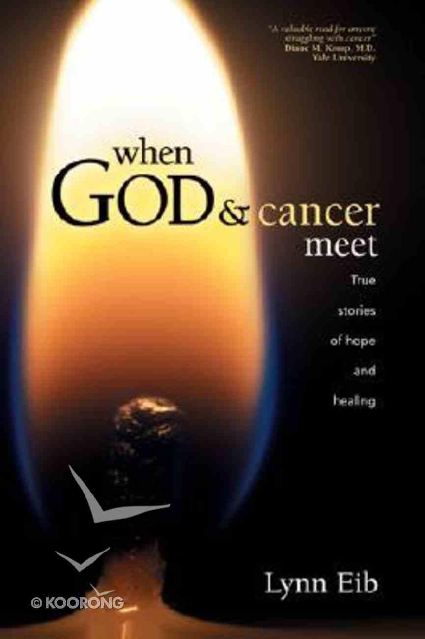 When God & Cancer Meet Paperback