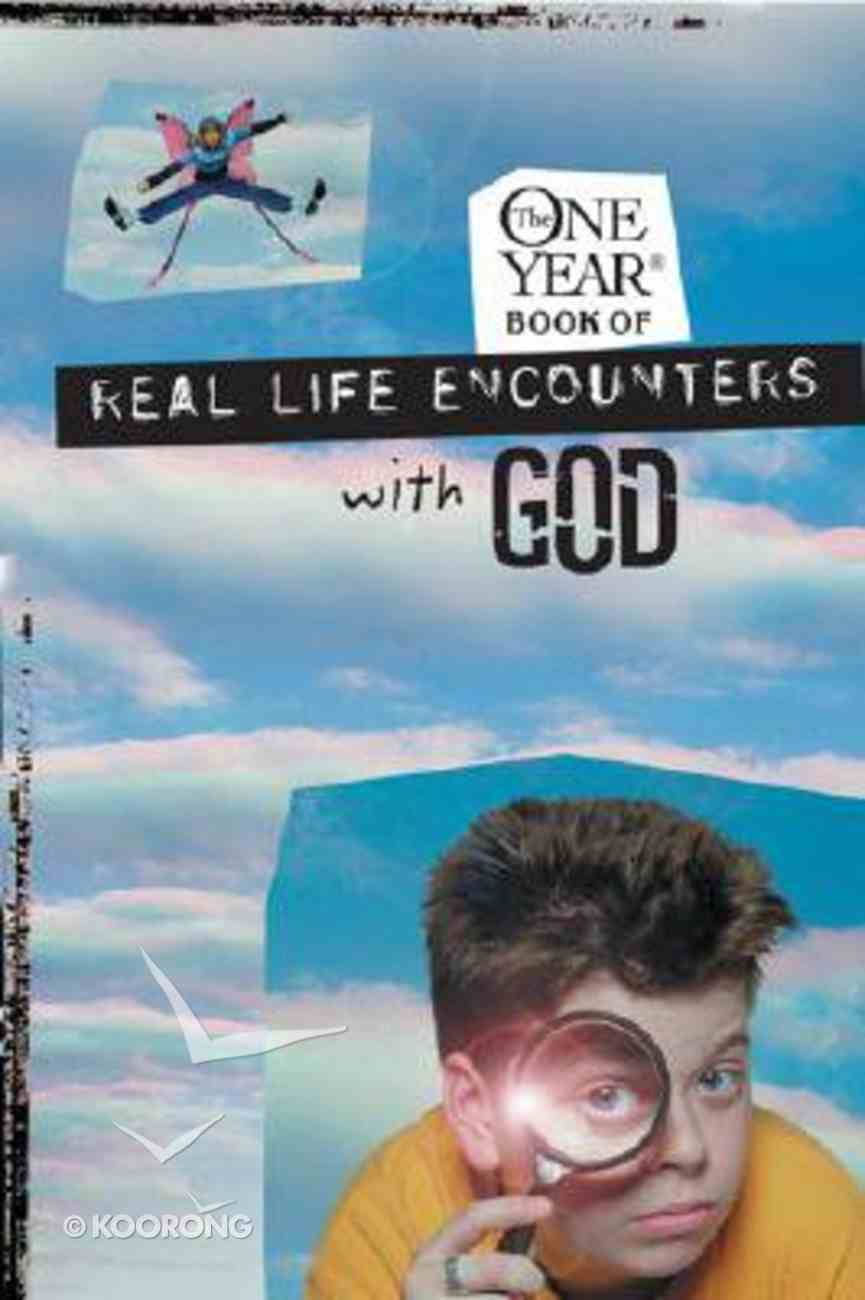 The One Year Real Life Encounters With God Paperback