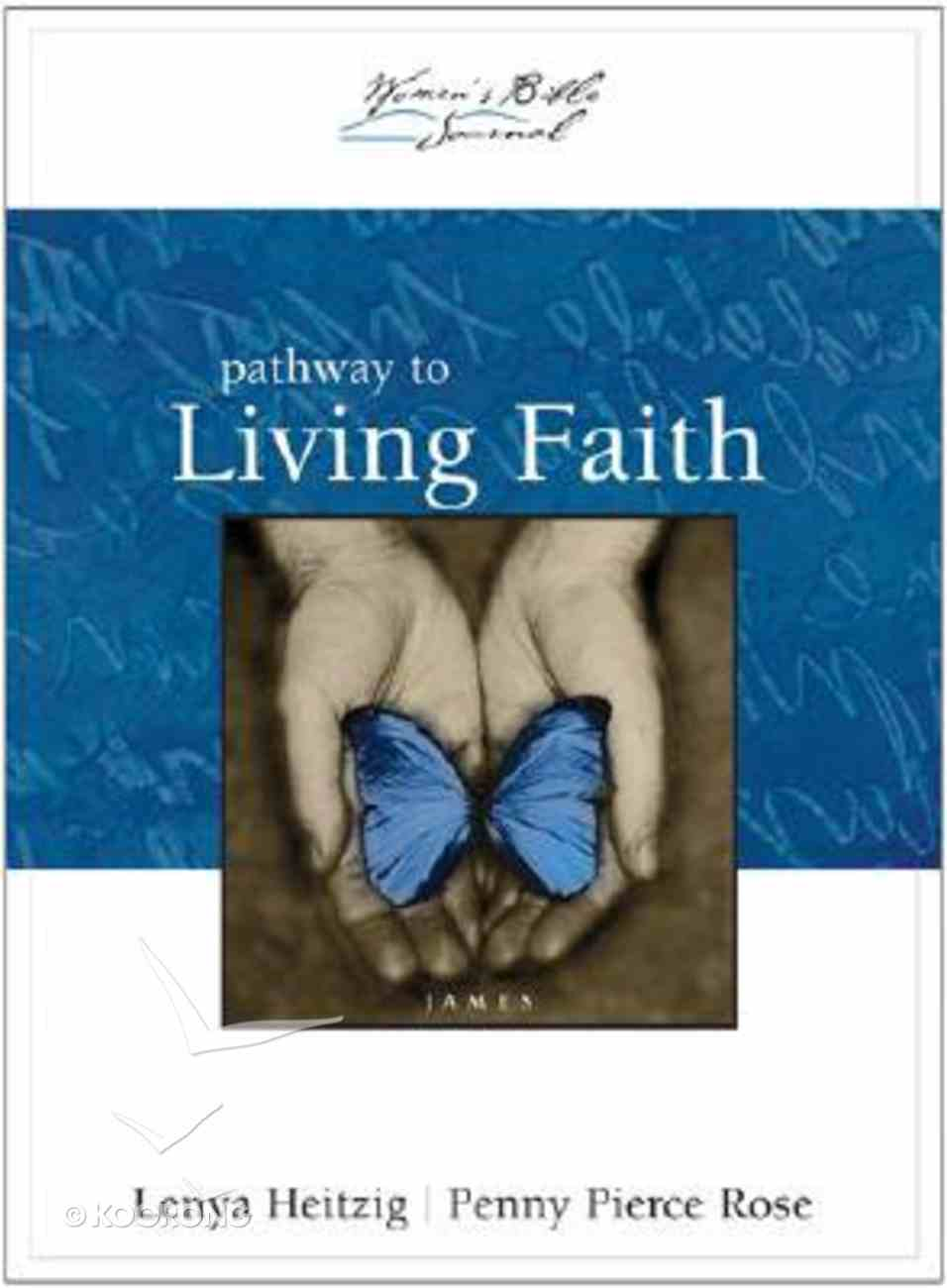 Women's Bible Journal #03: Pathway to Living Faith Paperback