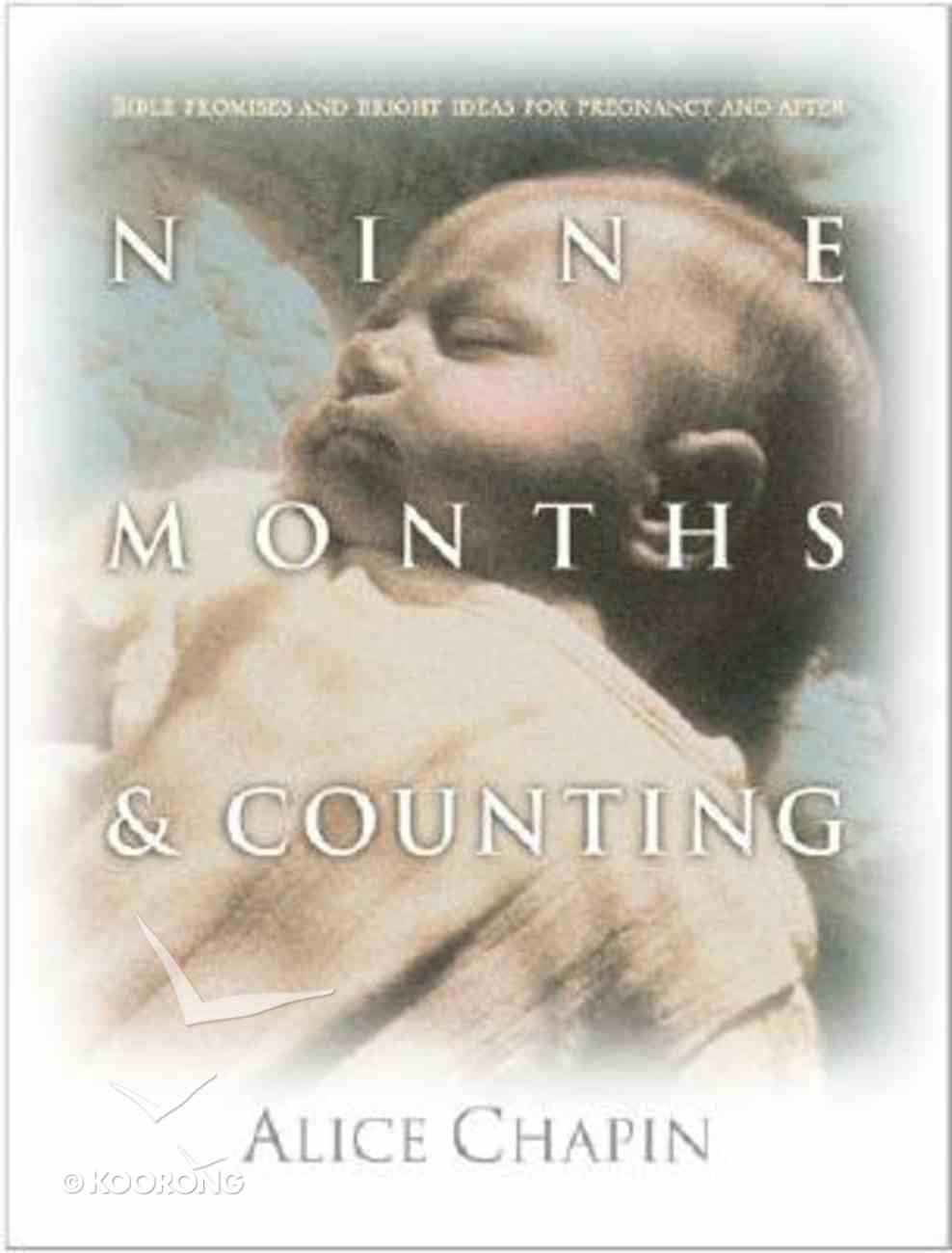 Nine Months and Counting Paperback
