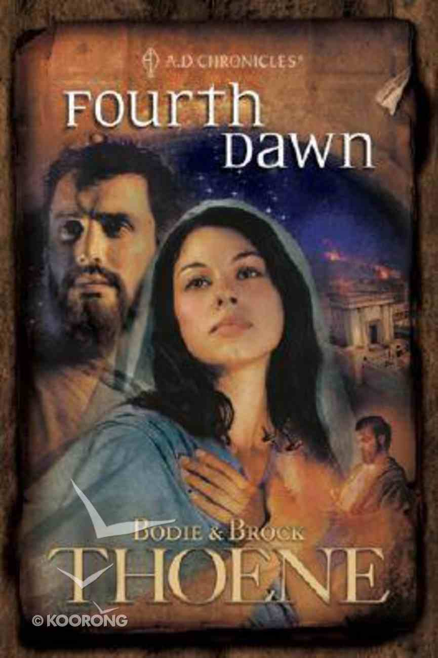 Fourth Dawn (#04 in A.d. Chronicles Series) Paperback