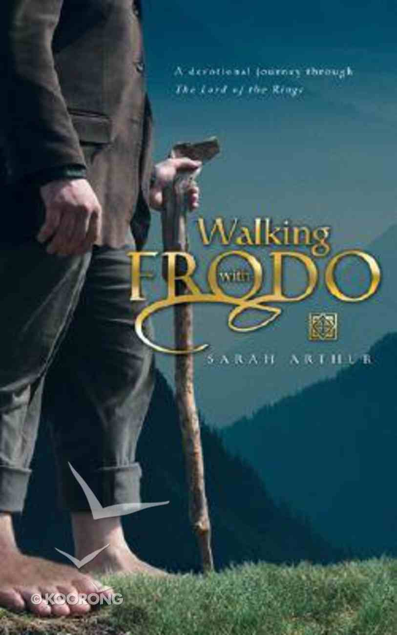 Walking With Frodo Paperback