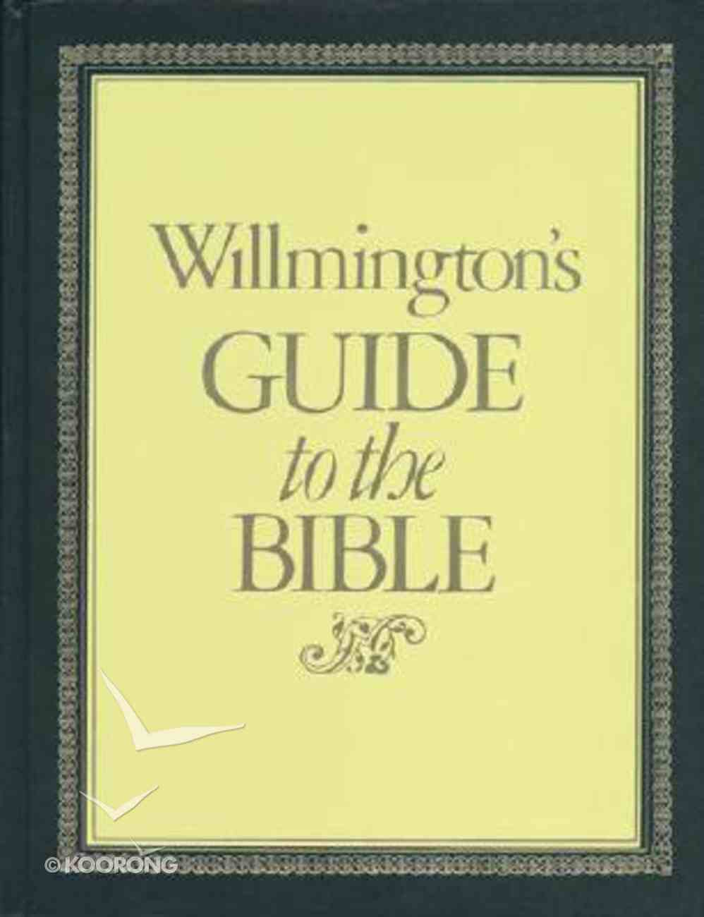 Willmington's Guide to the Bible Hardback