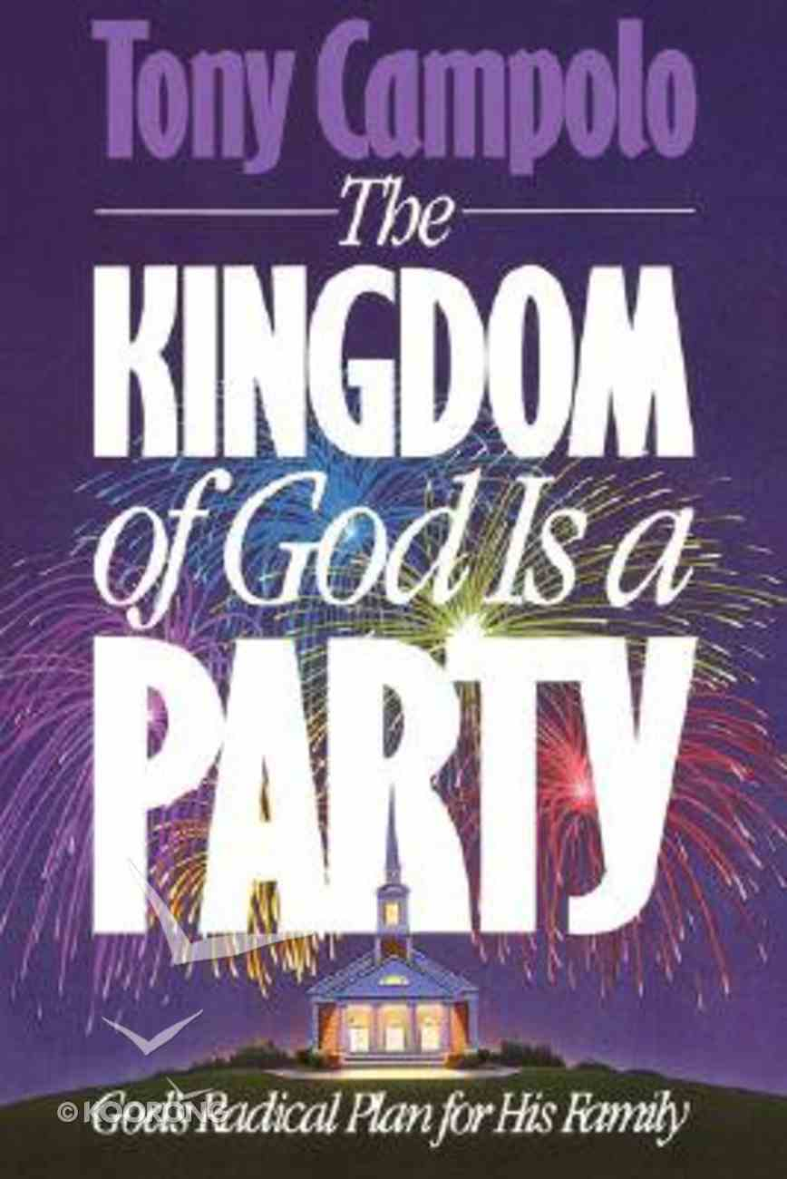 Kingdom of God is a Party Paperback