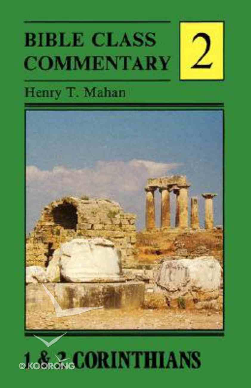 1&2 Corinthians (Bible Class Commentary Series) Paperback