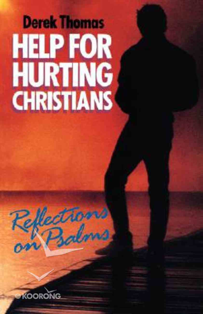 Help For Hurting Christians Paperback