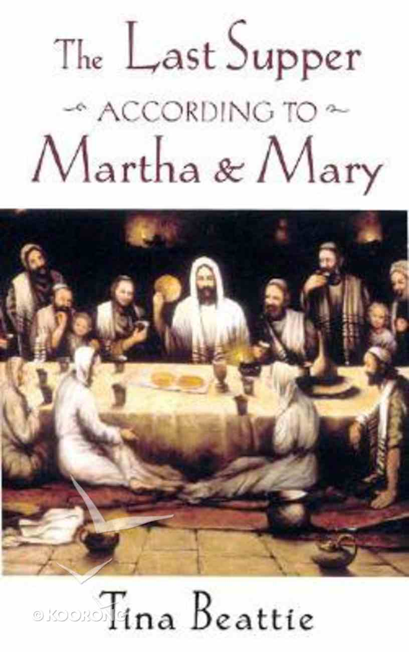 The Last Supper According to Martha & Mary Paperback