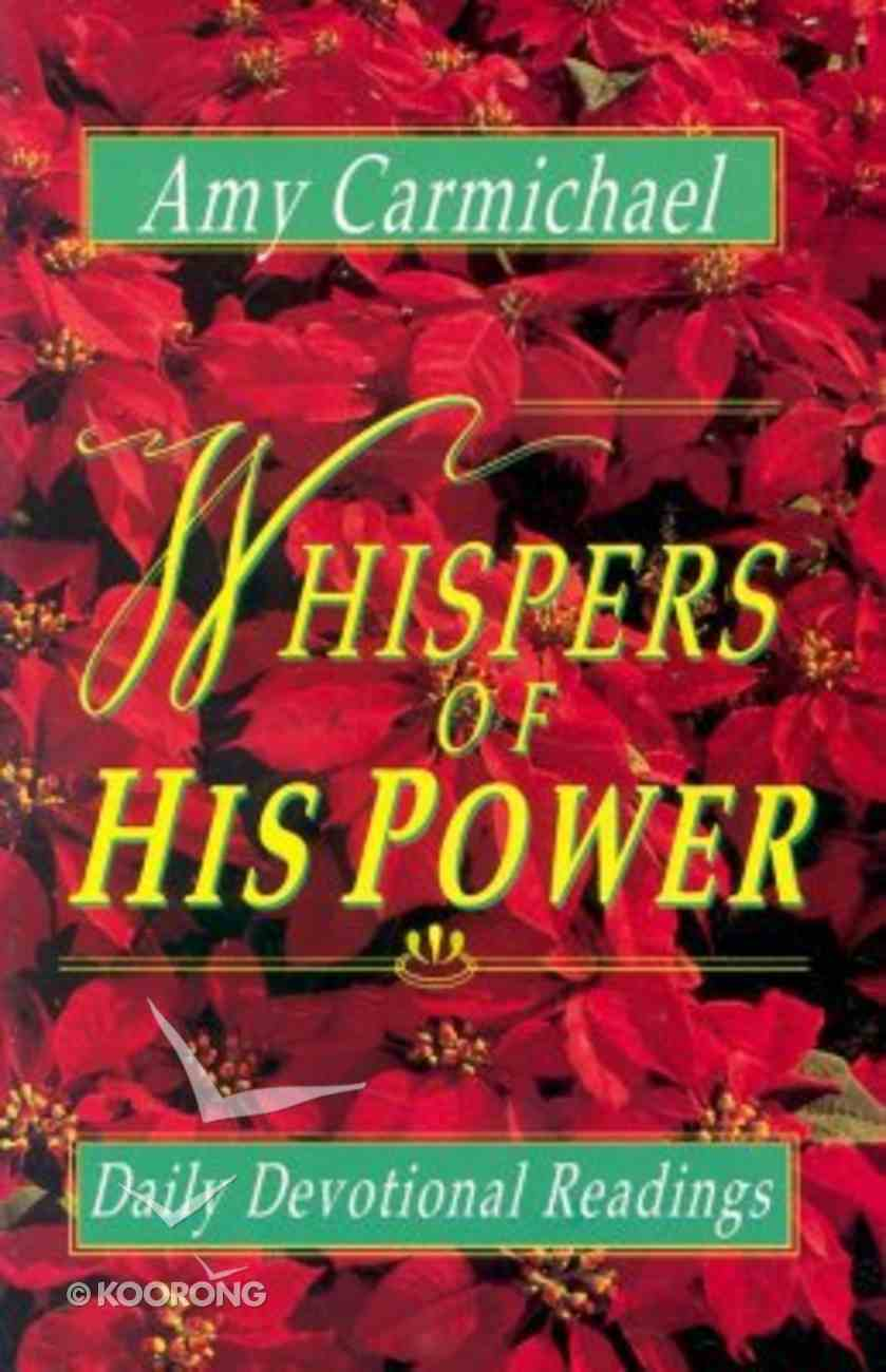 Whispers of His Power Paperback