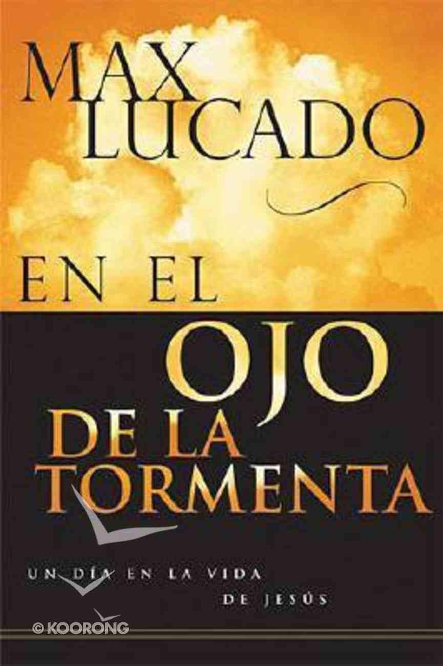 En El Ojo De La Tormenta (In The Eye Of The Storm) Paperback