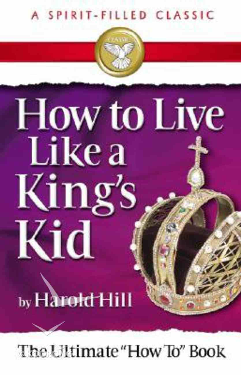 How to Live Like a King's Kid (2008) Paperback