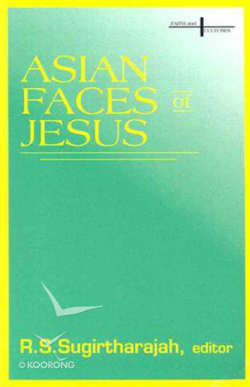 Asian Faces of Jesus Paperback