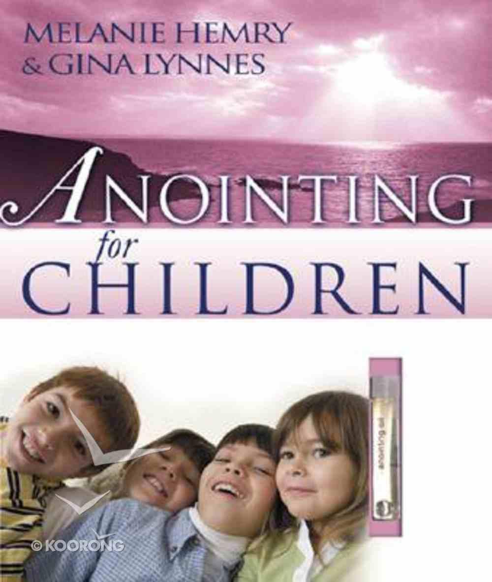 Anointing For Children Hardback