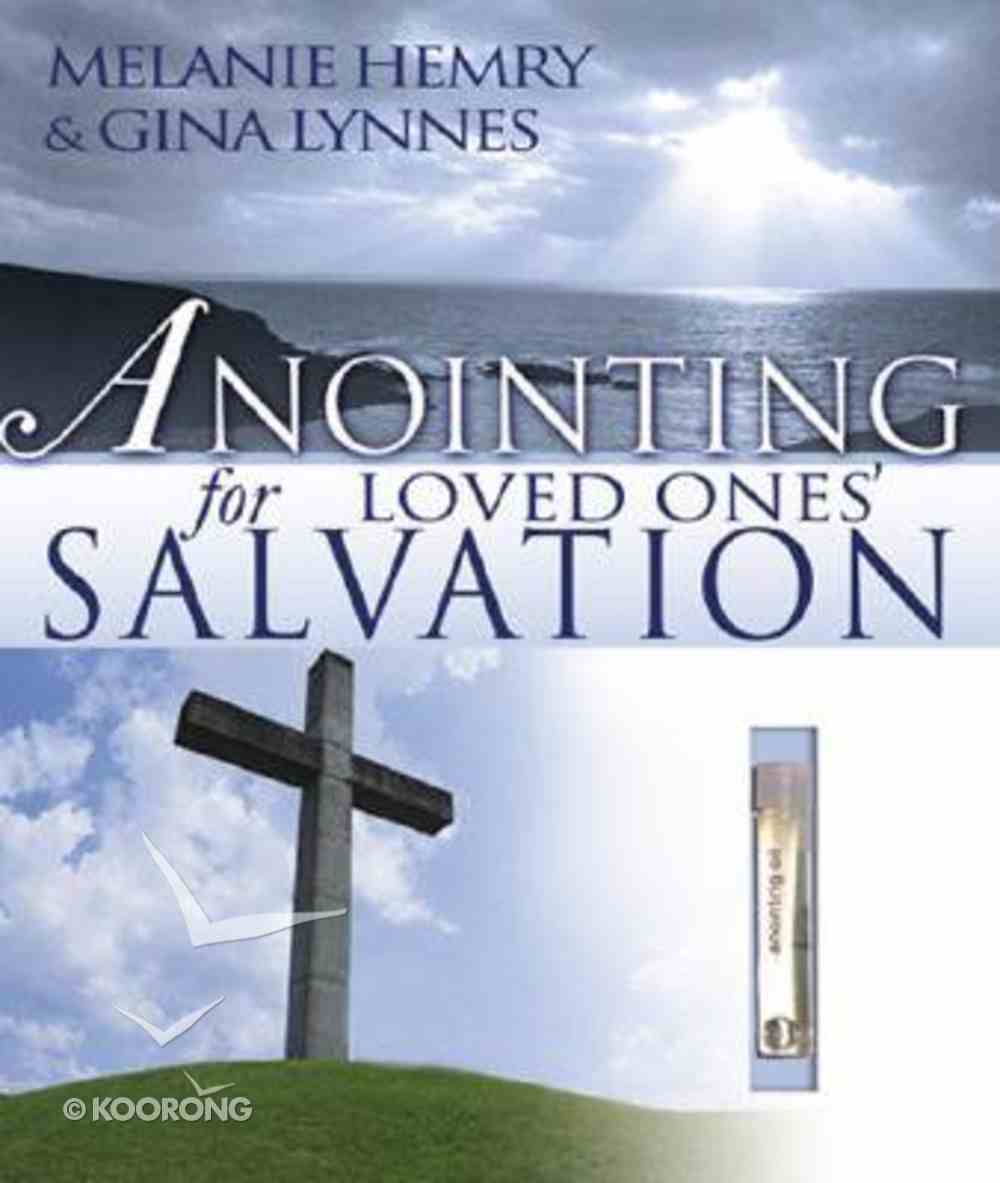 Anointing For Loved Ones' Salvation Hardback