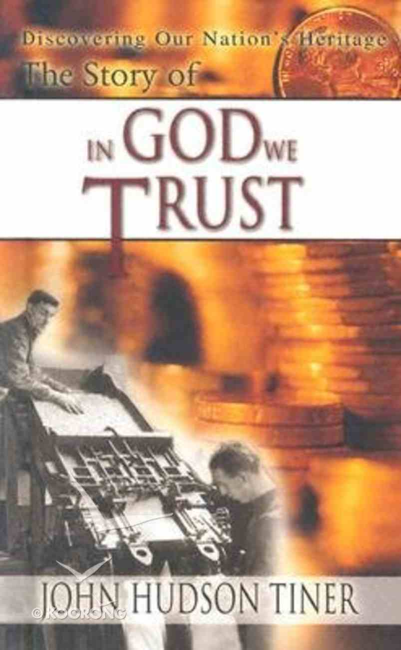 The Story of in God We Trust Hardback