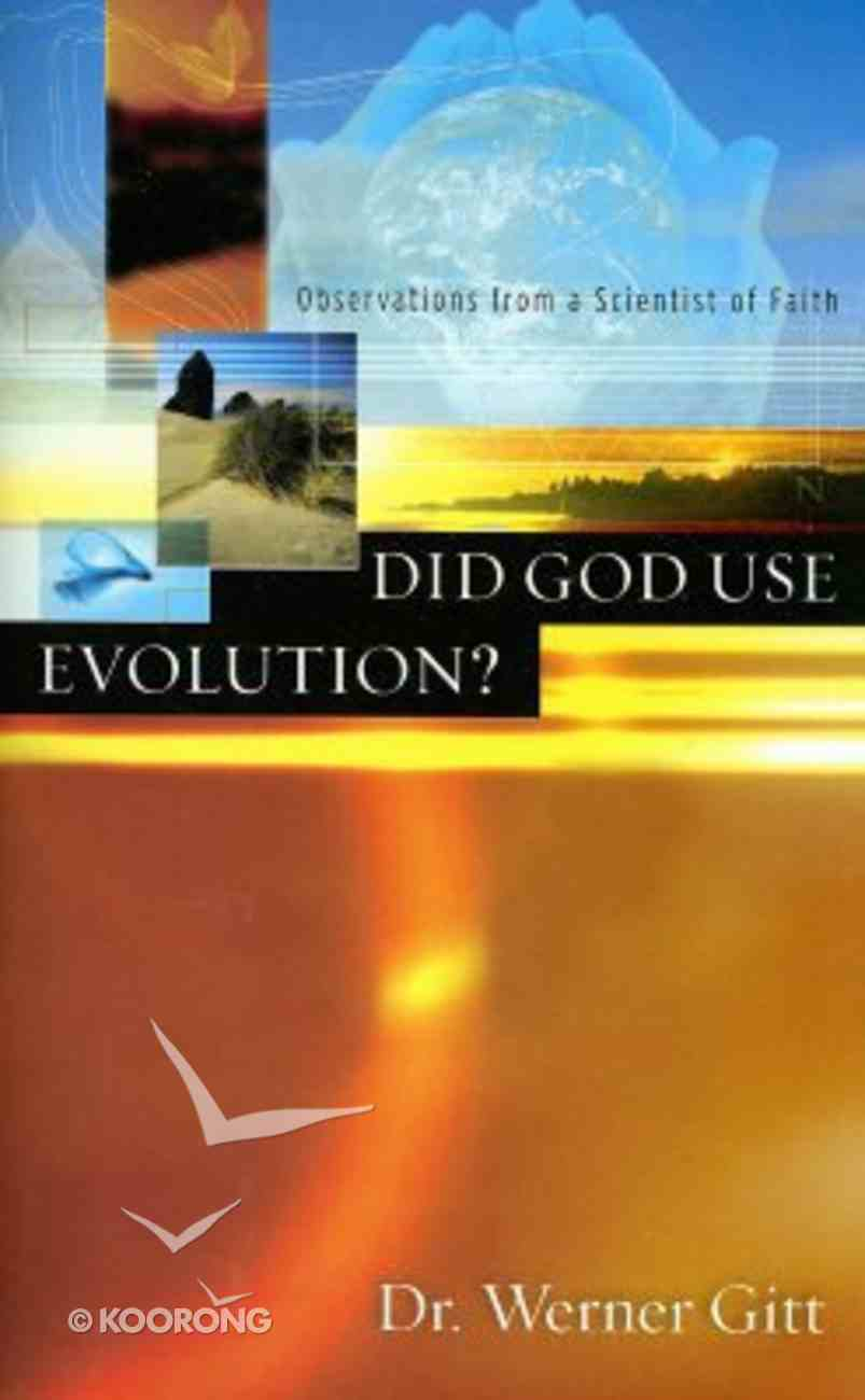Did God Use Evolution? Paperback