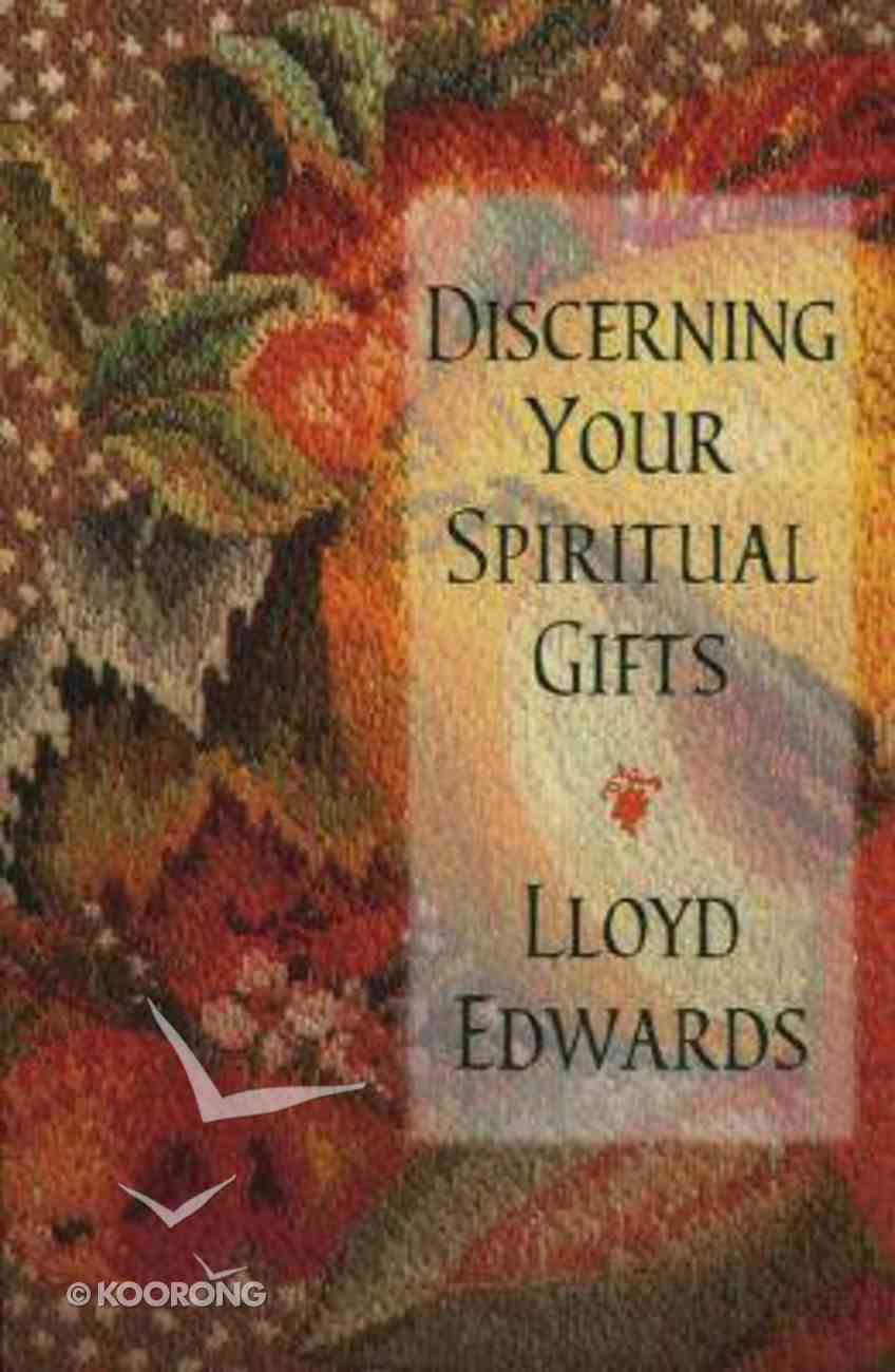 Discerning Your Spiritual Gifts Paperback