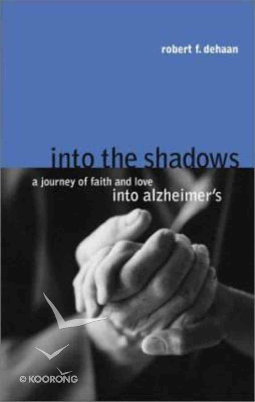 Into the Shadows Paperback