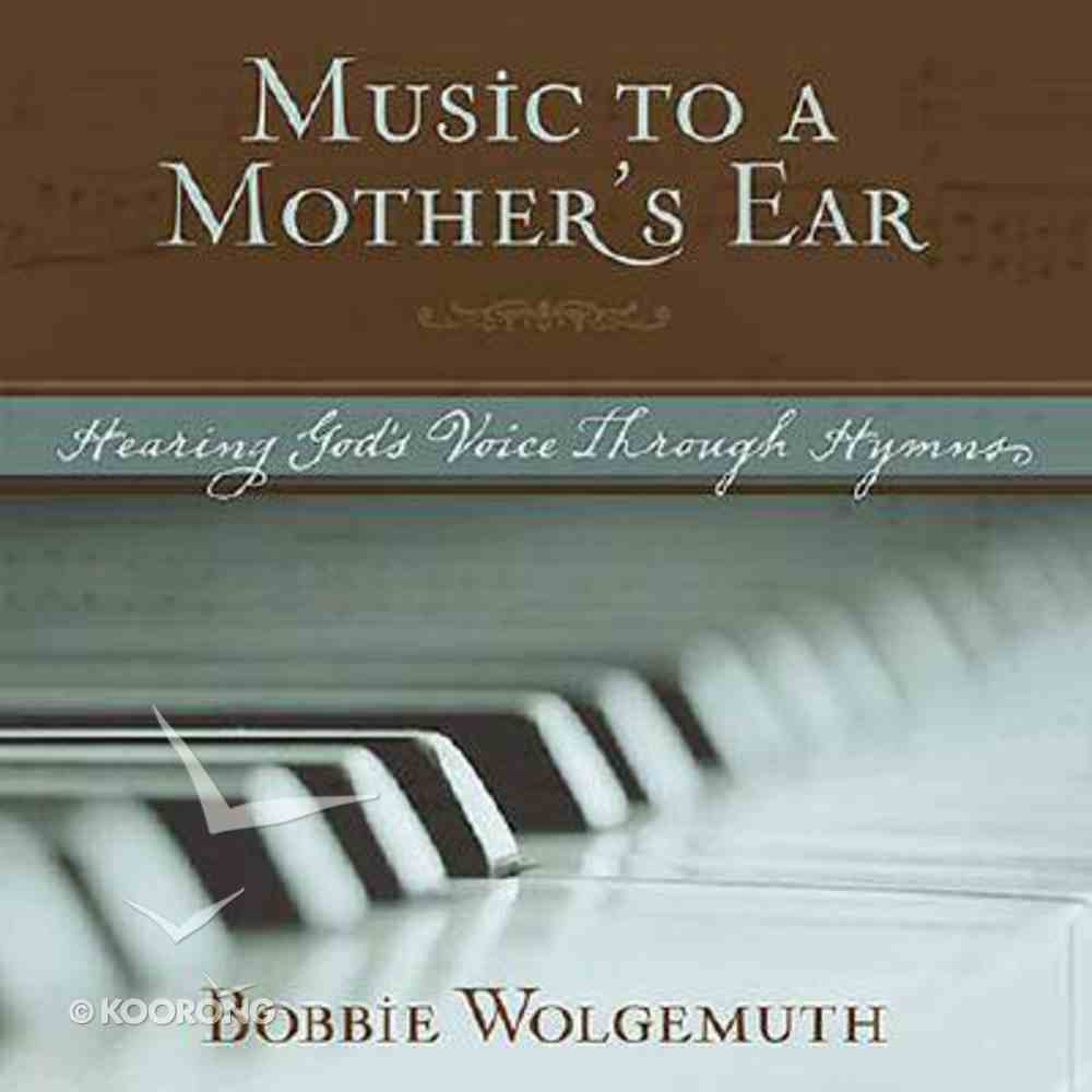 Music to a Mother's Ear (With Cd) Hardback