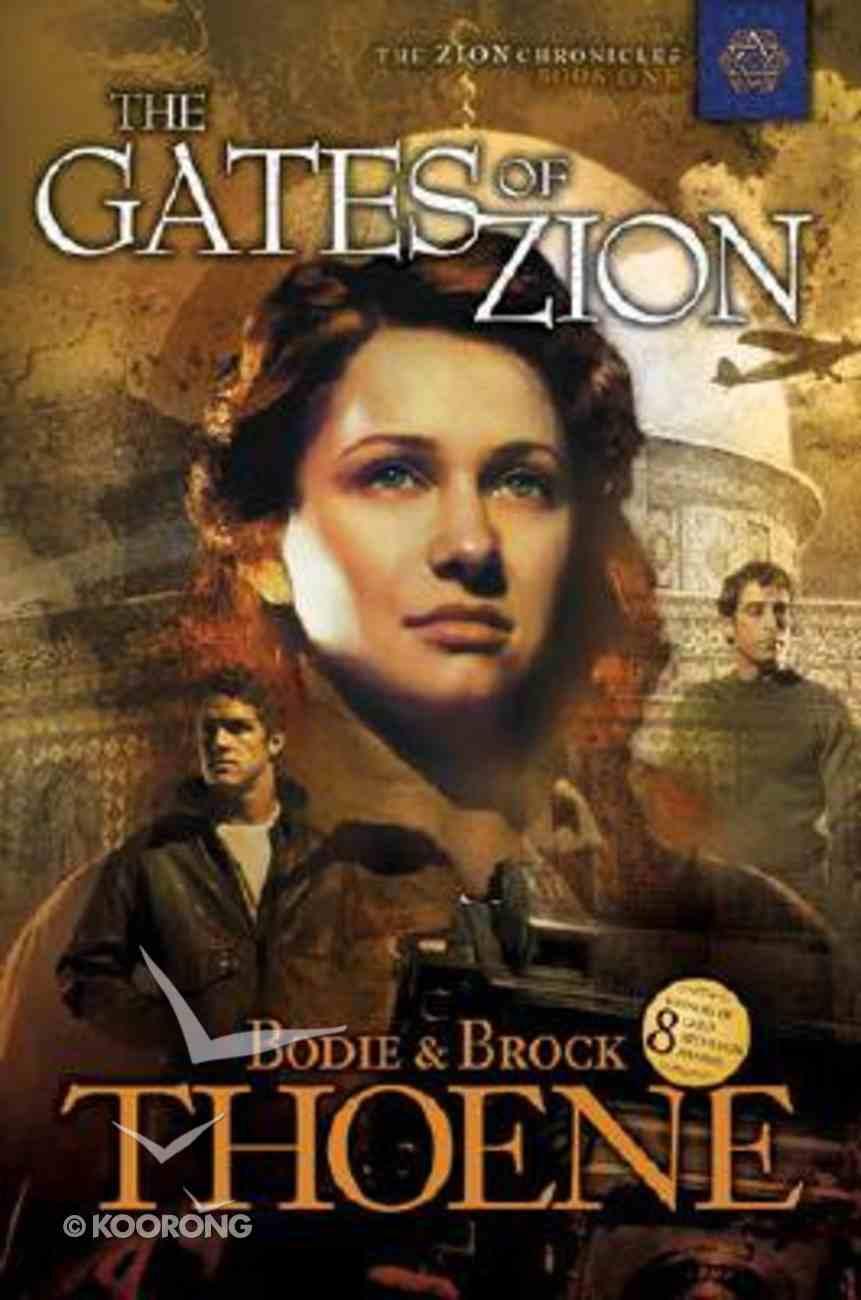 The Gates of Zion (#01 in Zion Chronicles Series) Paperback