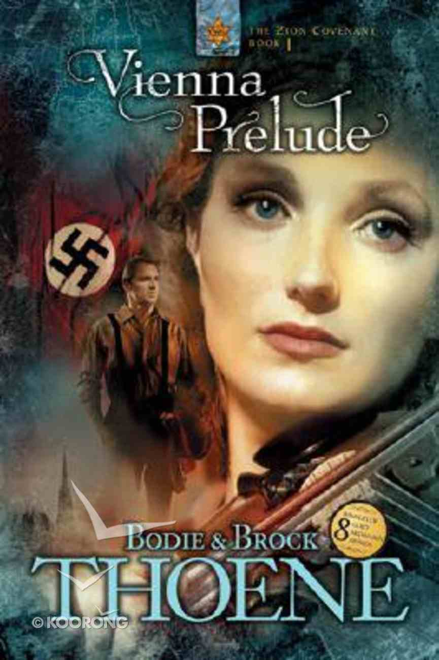 Vienna Prelude (#01 in Zion Covenant Series) Paperback
