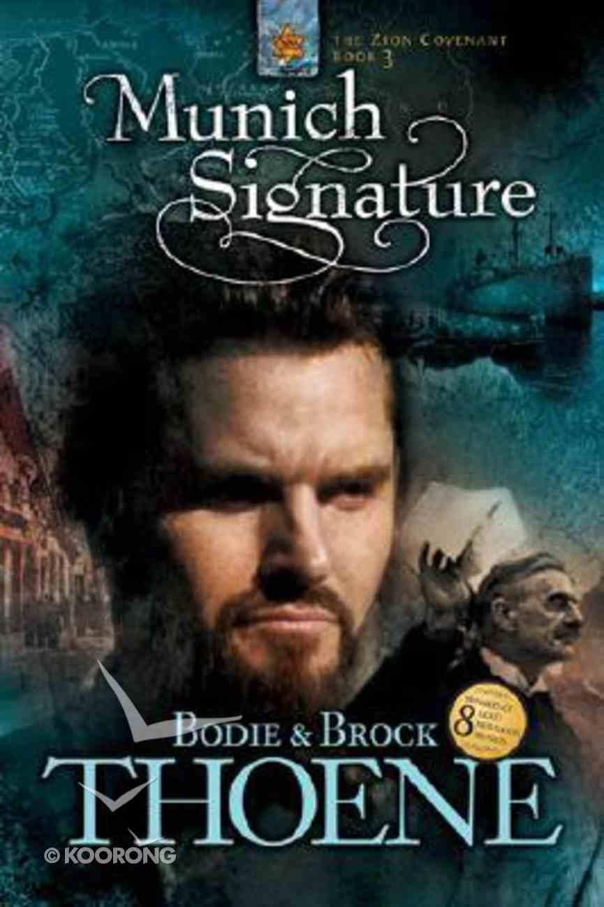 Munich Signature (#03 in Zion Covenant Series) Paperback