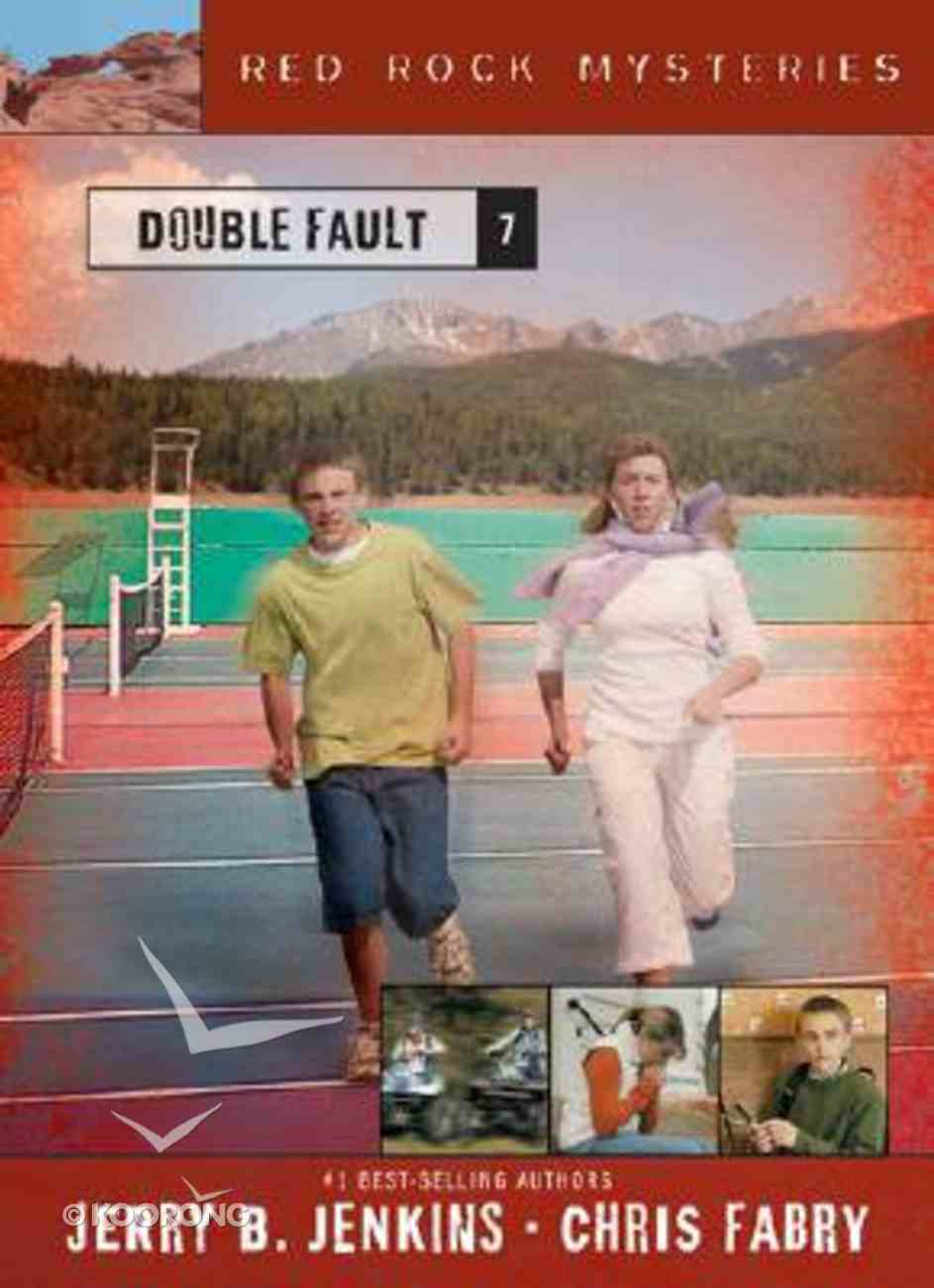 Double Fault (#07 in Red Rock Mysteries Series) Paperback