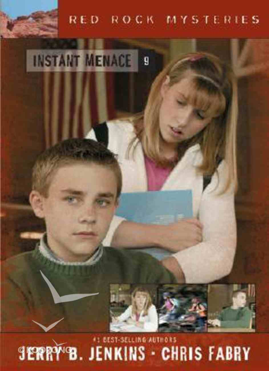 Instant Menace (#09 in Red Rock Mysteries Series) Paperback