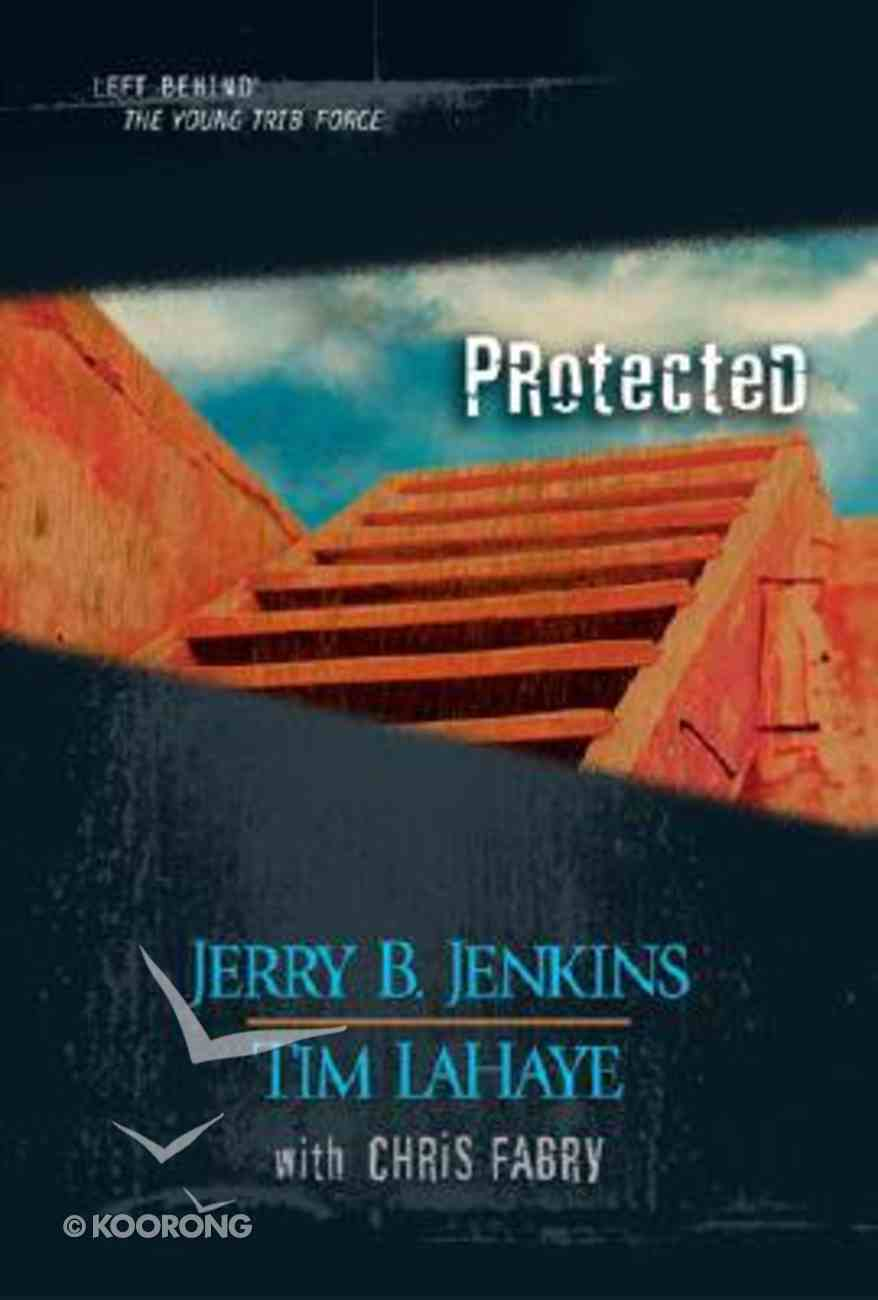 Protected (Volumes 32-34) (#10 in Left Behind: The Young Trib Force Series) Hardback