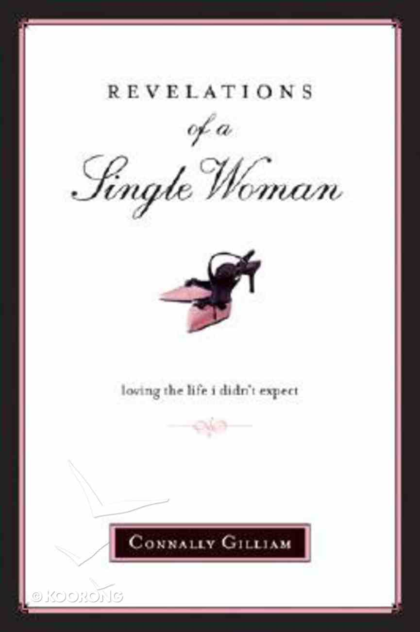 Revelations of a Single Woman Paperback