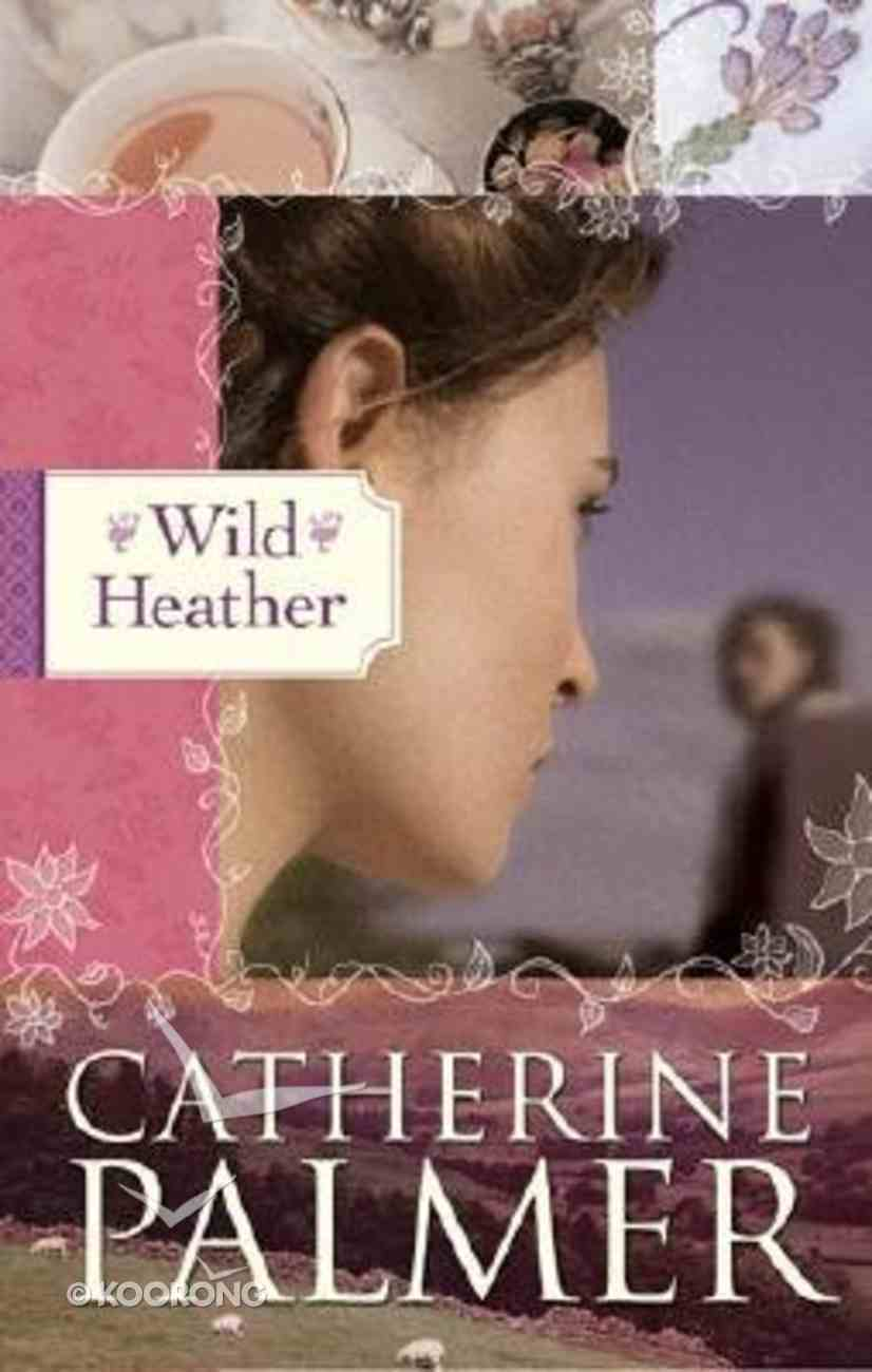 Wild Heather (#02 in English Ivy Series) Paperback