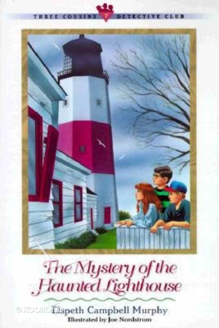 Mystery of the Haunted Lighthouse (#07 in Three Cousins Dc Series) Paperback