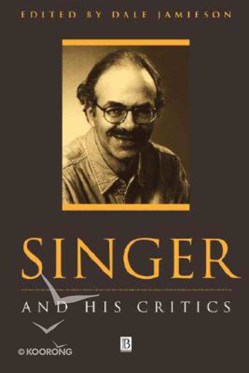 Singer and His Critics Paperback